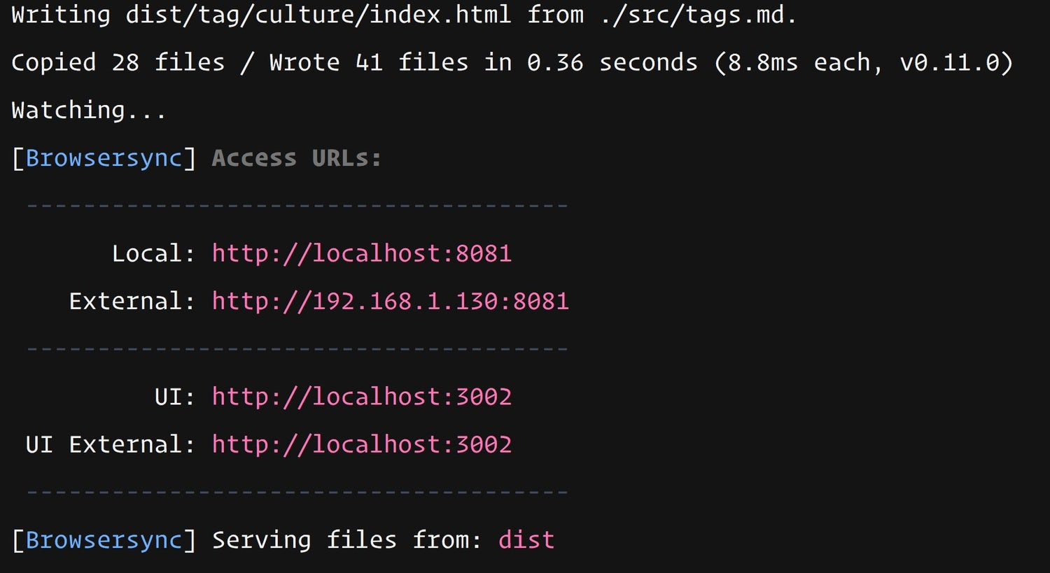 The terminal saying that the site is ready to view at localhost 8080