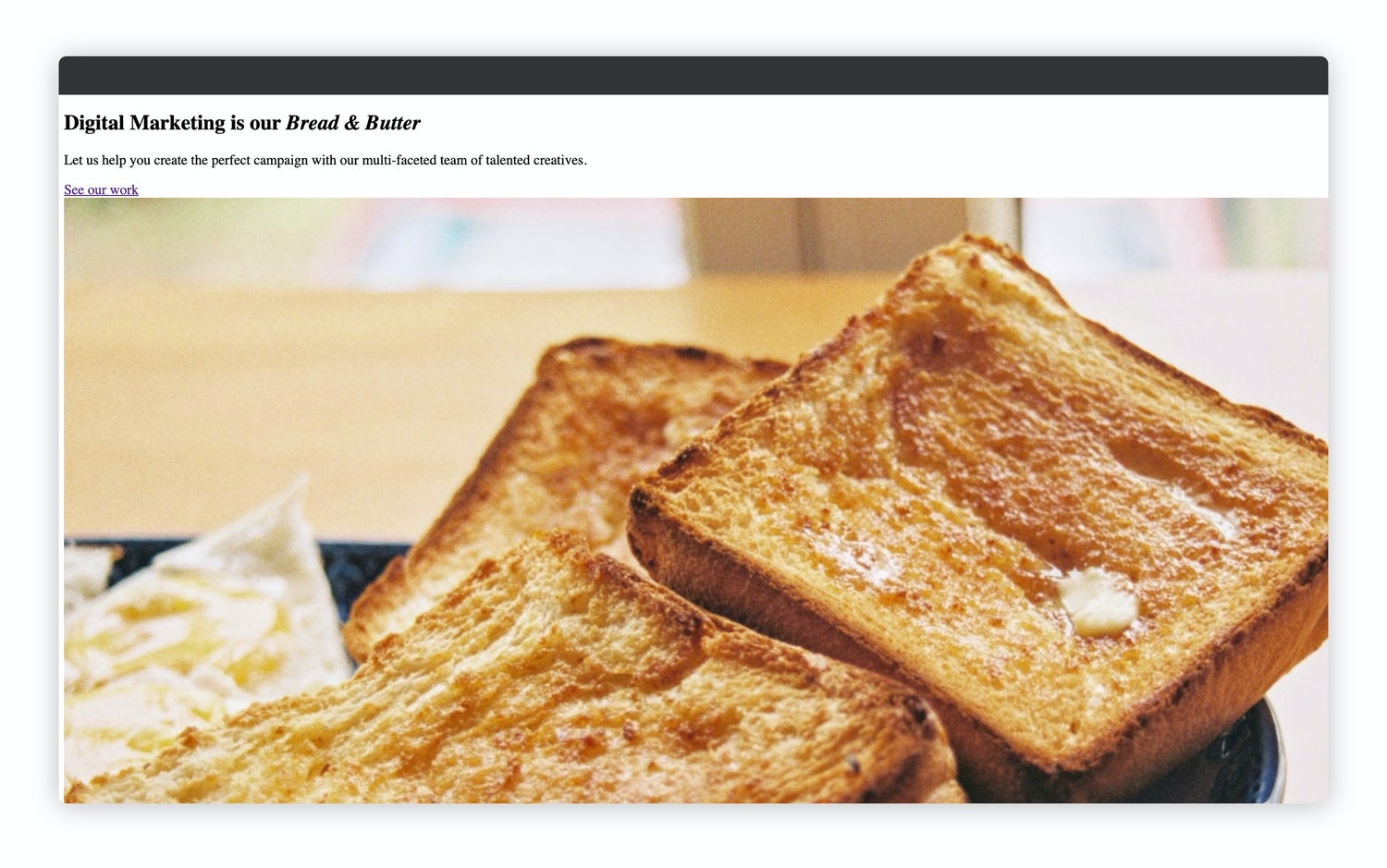 The same homepage with an image of toast that's now successfully loaded