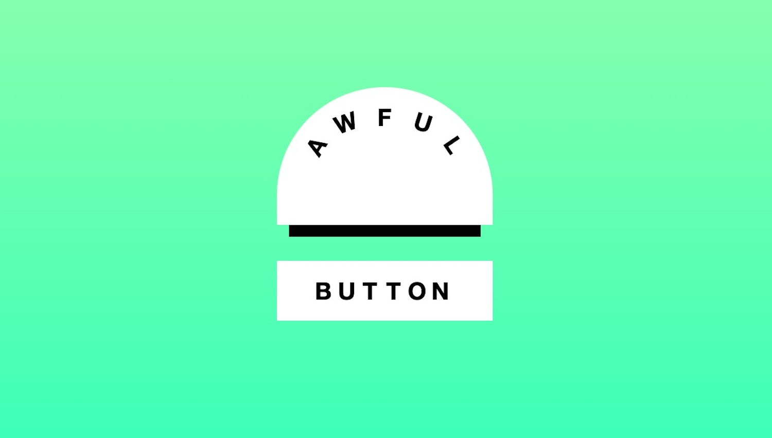 An outrages ballooned button sits atop of a normal button